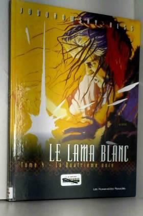 Le Lama blanc, tome 4 : La...