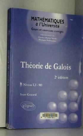 Théorie de Galois : Niveau...