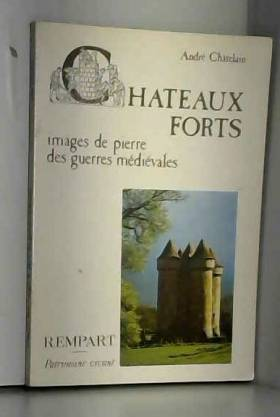 Châteaux forts : Images de...