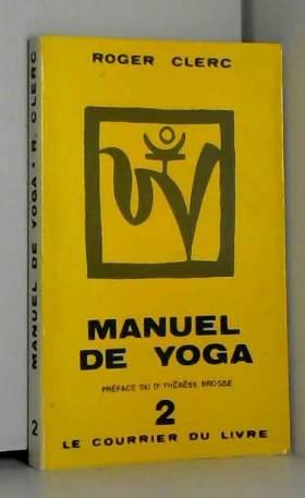 Roger Clerc - Manuel de yoga