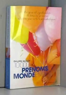 10 000 Prénoms du monde...