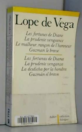Lope de Vega : Les fortunes...
