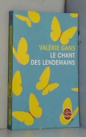 Valérie Gans - Le Chant des lendemains