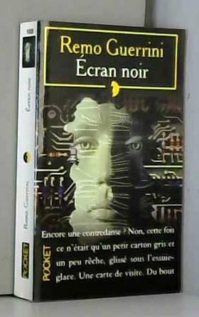 Remo Guerrini - Ecran noir