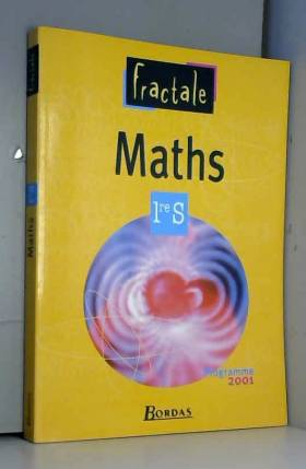 Mathématiques 1re S :...