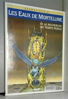 Les Eaux de Mortelune, Tome...