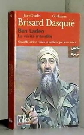 Ben Laden : La Vérité...