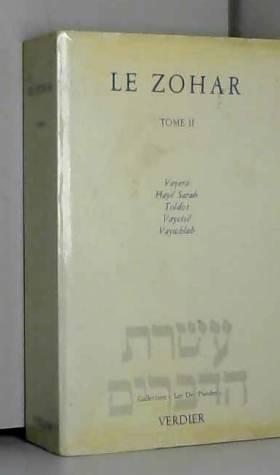 Le Zohar, tome 2 : Vayera -...