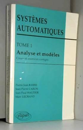 Systèmes automatiques Tome...