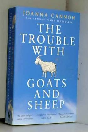 The Trouble With Goats And...