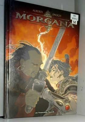 Morgana, Tome 3 : Les deux...
