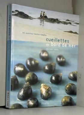 Cueillettes de bord de mer...