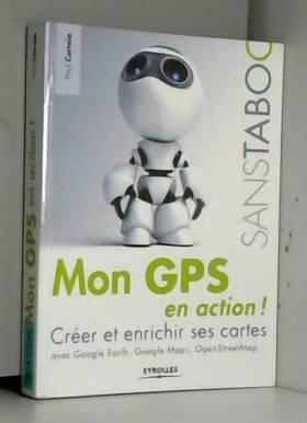 Mon GPS en action !: Créer...