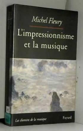 L'impressionnisme et la...
