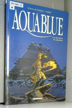 Aquablue, tome 10 : Le...