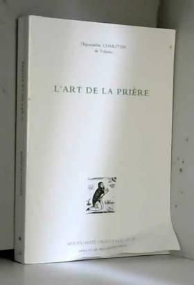 L'ART DE LA PRIERE....
