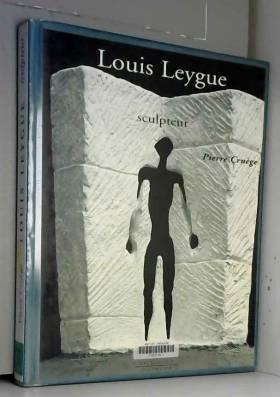 Louis Leygue, sculpteur