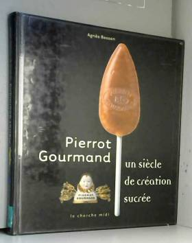 Pierrot Gourmand : Un...