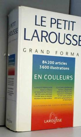 Petit Larousse grand format...