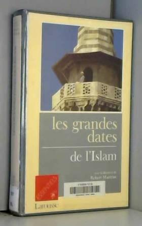 Les grandes dates de l'islam
