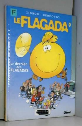 Le Flagada, Tome 1 : Le...