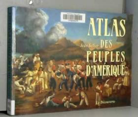 ATLAS DES PEUPLES D AMERIQUE