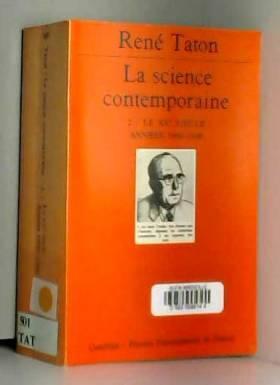 La Science contemporaine,...