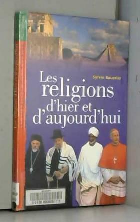 Les religions d'hier et...