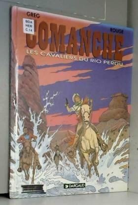 Comanche, tome 14 : Les...