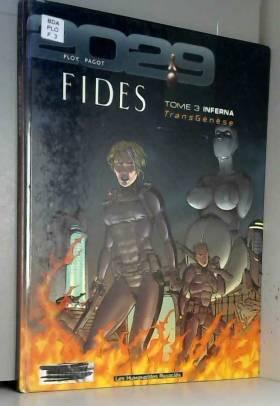 Transgénèse - Fides, tome...