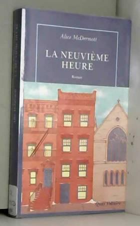 Alice McDermott et Cécile Arnaud - La Neuvième Heure - Prix Femina Etranger 2018