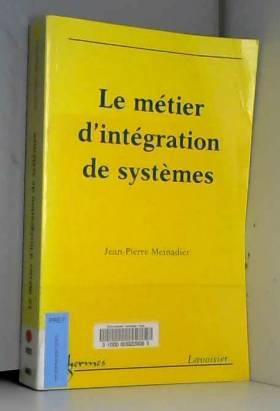 LE METIER D' INTEGRATION DE...