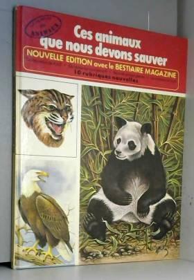 Ces animaux que nous devons...