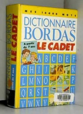 DICT.BORDAS LE CADET...
