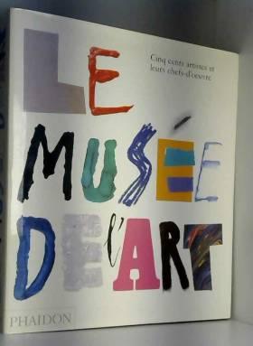 Le Musée de l'art (Ancien...