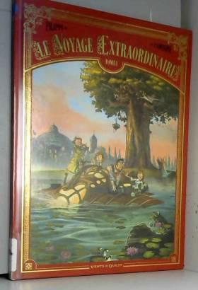 Le Voyage extraordinaire -...