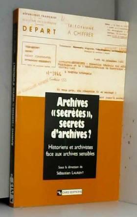 Archives « secrètes »,...