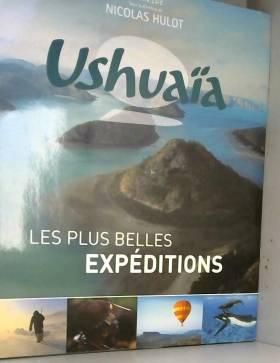 Ushuaïa : Les plus belles...