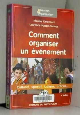 Comment organiser un évènement