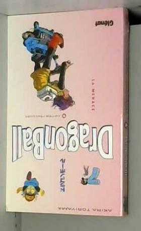 Dragon Ball, tome 7 : La...