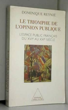 LE TRIOMPHE DE L'OPINION...