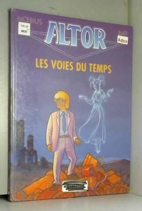 Altor, tome 6 : Les Voies...