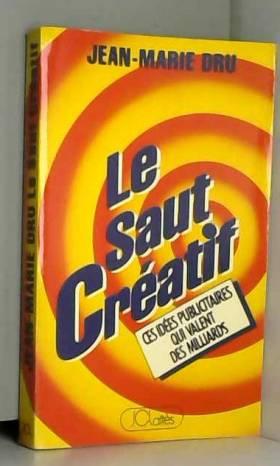 Le Saut créatif : Ces idées...