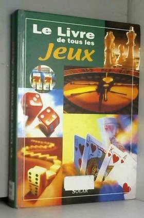 Le Livre de tous les jeux