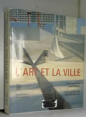 L'art et la ville :...