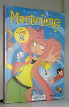 Marie Lune - Tome 05: Help...