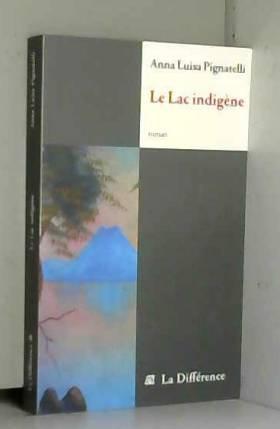 Le Lac indigène