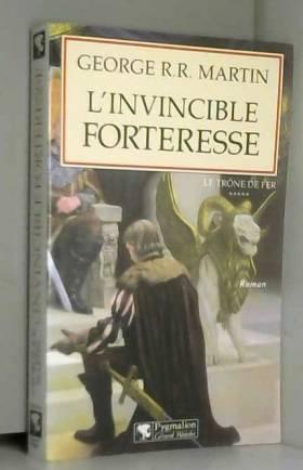 L'Invincible Forteresse
