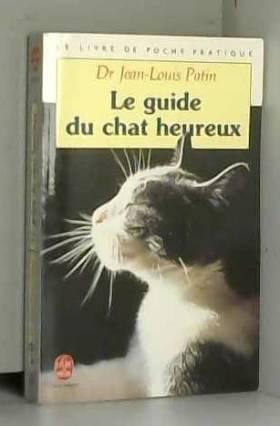 Le guide du chat heureux