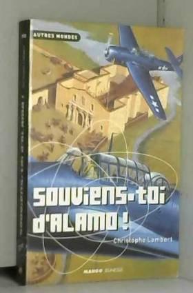 Christophe Lambert - Souviens-toi d'Alamo !